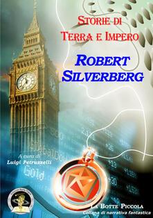 Storie di terra e impero - Robert Silverberg - copertina