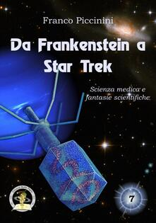 3tsportingclub.it Da Frankenstein a Star Trek. Scienza medica e fantasie scientifiche  Image