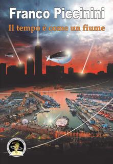 Il tempo è come un fiume - Franco Piccinini - copertina