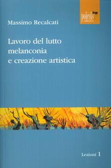 Librisulladiversita.it Lavoro del lutto, melanconia e creazione artistica Image