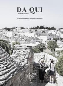 Da qui Alberobello. Rivista di conoscenza, cultura e cittadinanza. Vol. 1