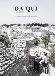 Da qui Alberobello. Rivista di conoscenza, cultura e cittadinanza. Vol. 1.pdf