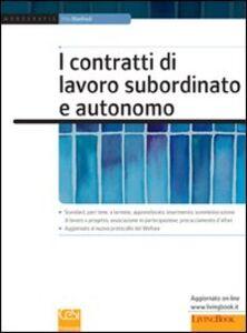 I contratti di lavoro subordinato e autonomo