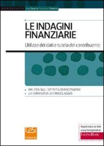 Le indagini finanziarie. Utilizzo dei dati e tutela del contribuente