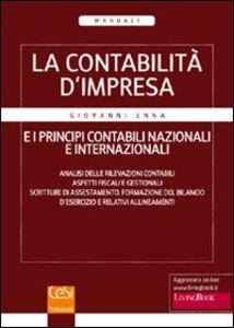 La contabilità d'impresa e i principi contabili nazionali e internazionali