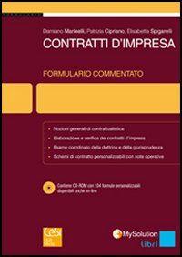 Contratti d'impresa. Formulario commentato. Con CD-ROM