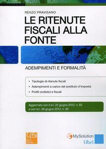 Le ritenute fiscali alla fonte. Adempimenti e formalità