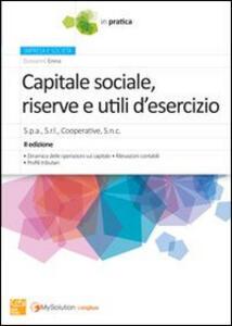 Capitale sociale riserve e utili di esercizio