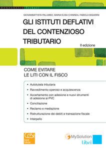 Gli istituti deflativi del contenzioso tributario