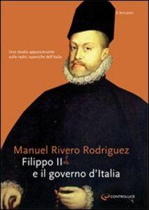 Filippo II e il governo d'Italia