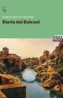 Capturtokyoedition.it Storia dei Balcani Image