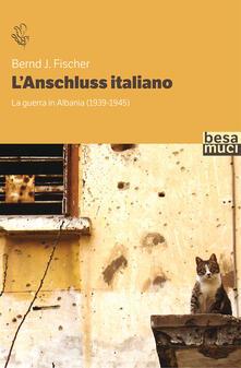 Daddyswing.es L' Anschluss italiano. La guerra in Albania (1939-1945) Image