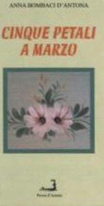 Cinque petali a marzo