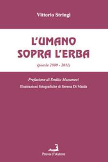 Promoartpalermo.it L' umano sopra l'erba (poesie 2009-2011) Image