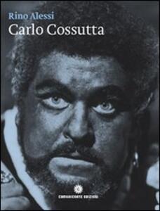 Carlo Cossutta. Un tenore venuto dal Carso. Con CD Audio. Ediz. italiana e inglese