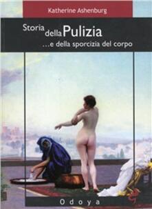 Lpgcsostenible.es Storia della pulizia... e della sporcizia del corpo Image