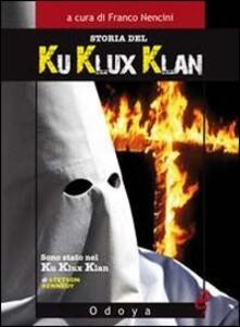 Storia del Ku Klux Klan
