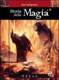 Storia della magia di Kurt Seligmann