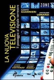 La nuova televisione. Il passaggio al digitale terrestre.pdf