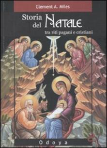 Storia del Natale. Tra riti pagani e cristiani.pdf