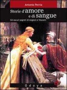Tegliowinterrun.it Storie d'amore e di sangue. Gli oscuri segreti di Angioini e Visconti Image