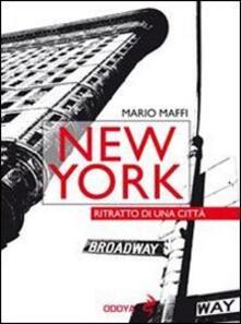 New York. Ritratto di una città - Mario Maffi - copertina