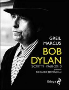 Daddyswing.es Bob Dylan. Scritti 1968-2010 Image