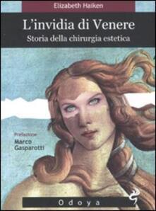 Premioquesti.it L' invidia di Venere. Storia della chirurgia estetica Image