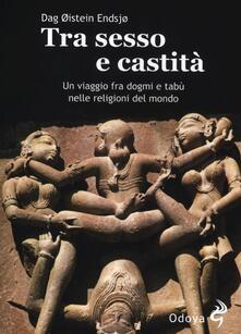 Festivalpatudocanario.es Tra sesso e castità. Un viaggio fra dogmi e tabù nelle religioni del mondo Image