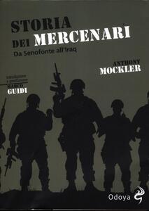 Storia dei mercenari. Da Senofonte all'Iraq