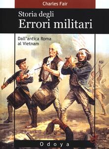 Lpgcsostenible.es Storia degli errori militari. Dall'antica Roma al Vietnam Image