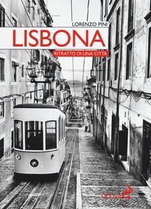 Lisbona. Ritratto di una città - Lorenzo Pini - copertina