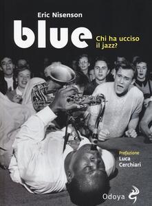 Grandtoureventi.it Blue. Chi ha ucciso il jazz? Image