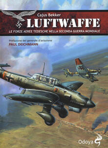 Luftwaffe. Le forze aeree tedesche nella seconda guerra mondiale.pdf