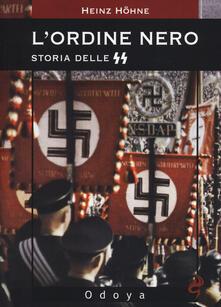 L' ordine nero. Storia delle SS - Heinz Höhne - copertina