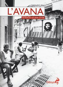 L' Avana. Ritratto di una città - Lorenzo Pini - copertina