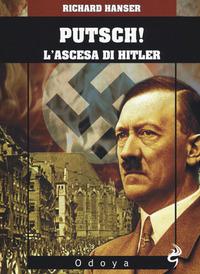 Putsch! L'ascesa di Adolf Hitler - Hansen Richard - wuz.it