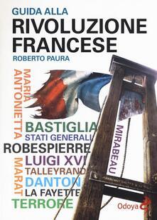 Partyperilperu.it Guida alla rivoluzione francese Image