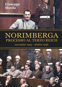 Norimberga. Processo al Terzo Reich (dal 20 novembre '45 al 1º ottobre '46) - Giuseppe Mayda - copertina