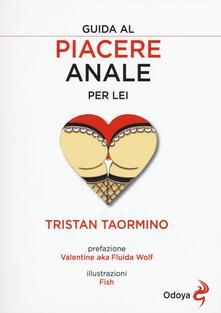 Guida al piacere anale per lei - Tristan Taormino - copertina