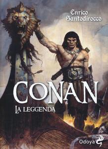 Libro Conan. La leggenda Enrico Santodirocco