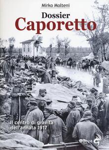 Camfeed.it Dossier Caporetto. Il centro di gravità dell'annata 1917 Image