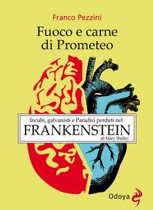 Fuoco e carne di Prometeo - Franco Pezzini - copertina