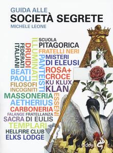 Guida alle società segrete - Michele Leone - copertina
