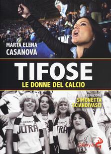 Criticalwinenotav.it Tifose. Le donne del calcio Image