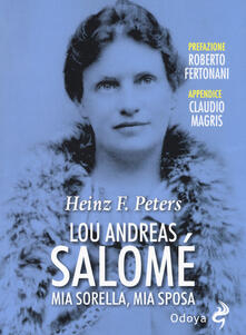 Antondemarirreguera.es Lou Andreas Salomé. Mia sorella, mia sposa Image