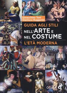 Grandtoureventi.it Guida agli stili nell'arte e nel costume. L'età moderna Image
