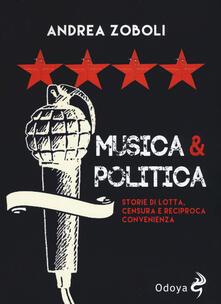 Winniearcher.com Musica e politica. Storie di lotta, censura e reciproca convenienza Image