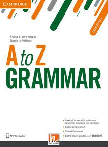 Voluntariadobaleares2014.es A to Z grammar. Student's book. Per le Scuole superiori. Con espansione online Image