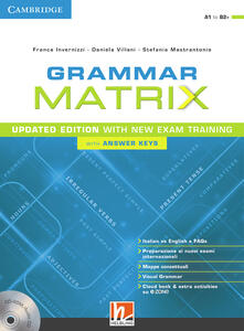 Nordestcaffeisola.it Grammar matrix. Updated edition with new Exam Training. Student's book. Con Answer keys. Per le Scuole superiori. Con e-book. Con espansione online Image